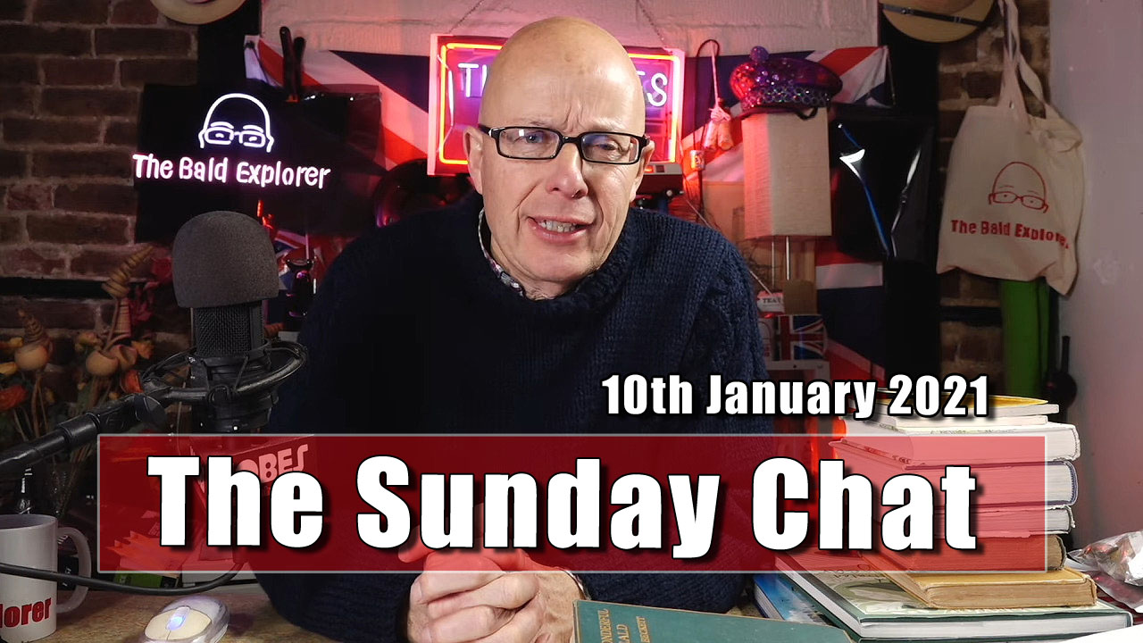 The Sunday Chat for 10th January 2021