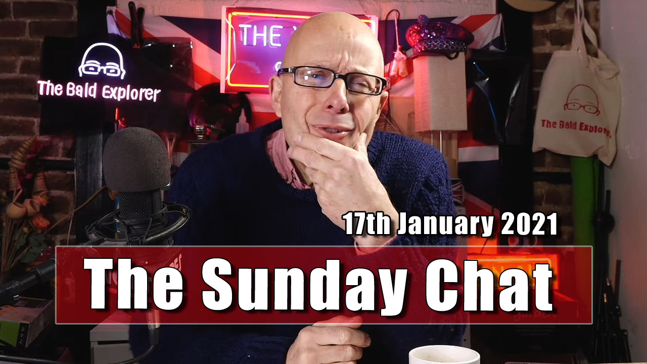The Sunday Chat for 17th January 2021