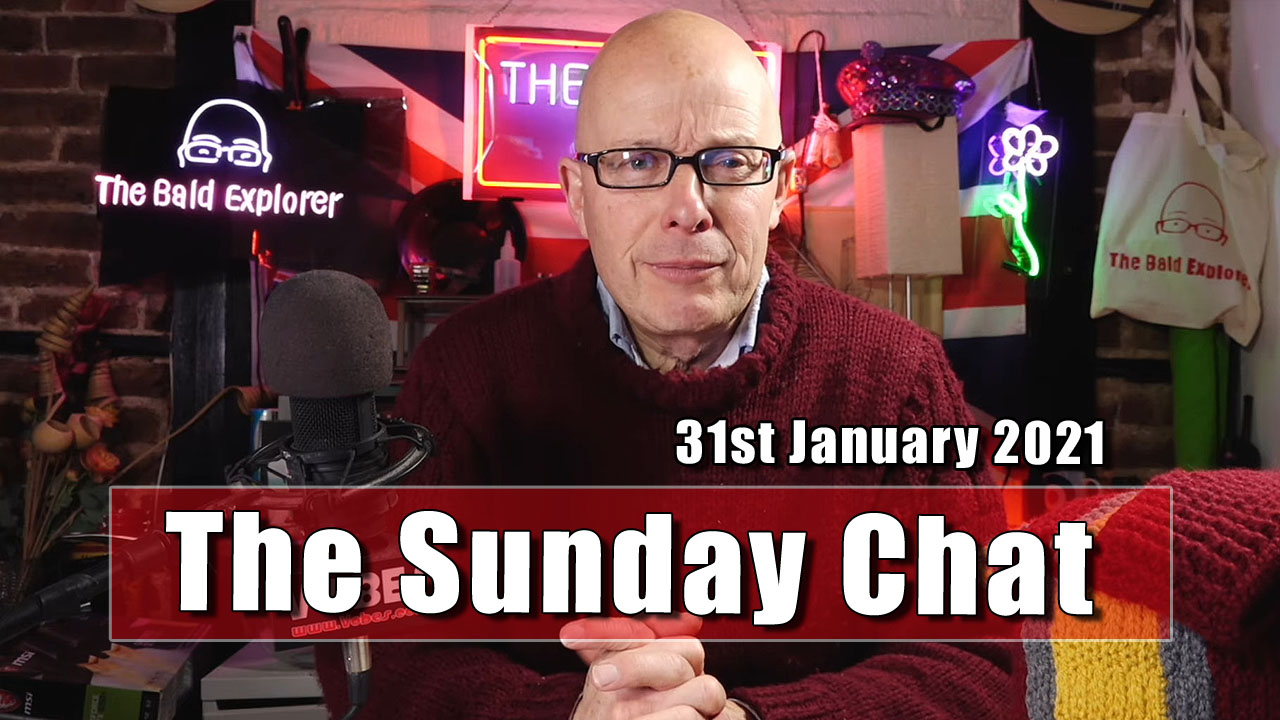 The Sunday Chat - 31st January 2021