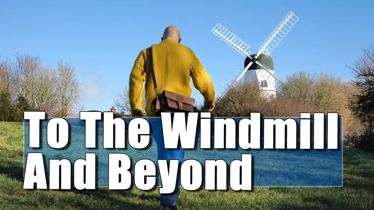 The Quest For England - To The Patcham Windmill and the Mud