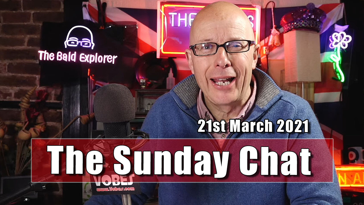 The Sunday Chat - 21st March 2021