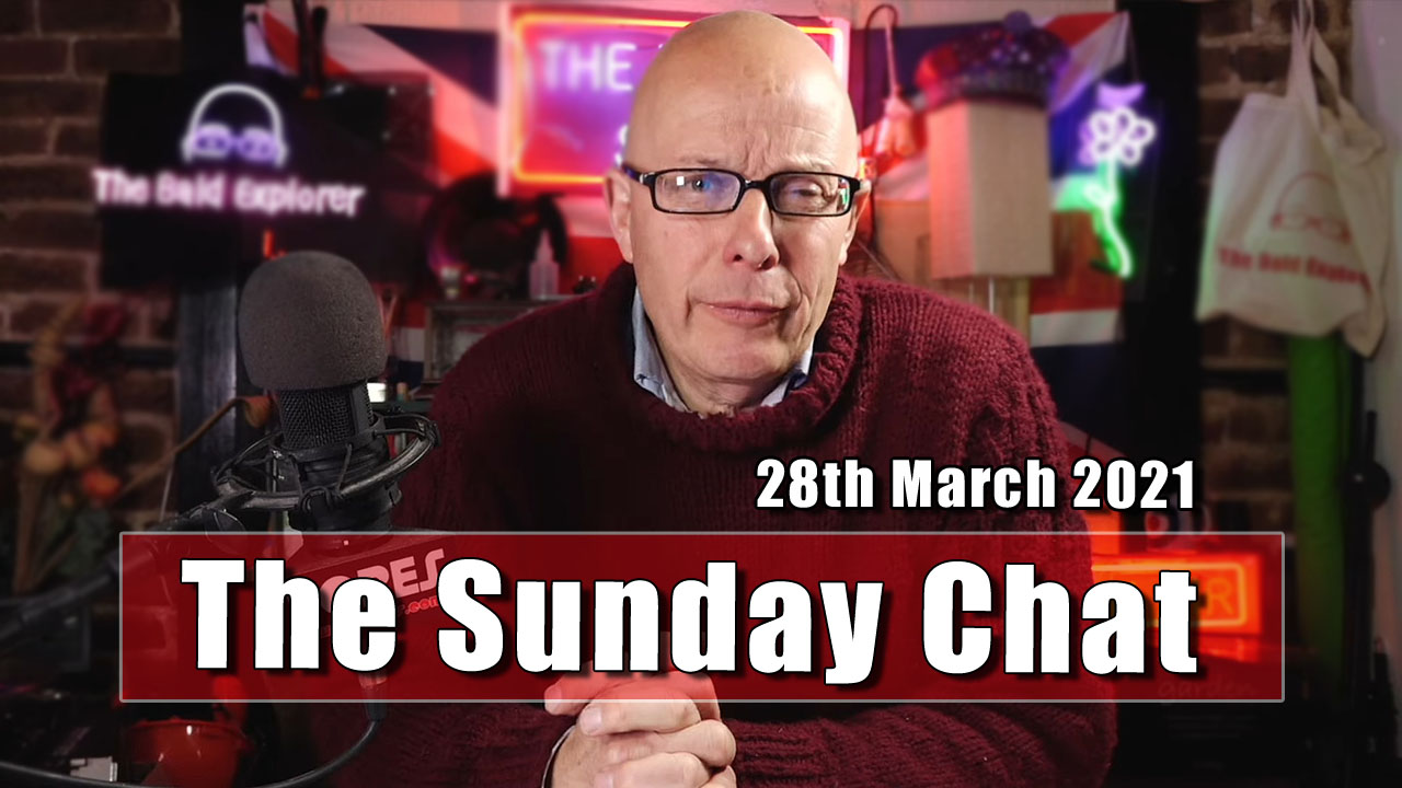 The Sunday Chat - 28th March 2021