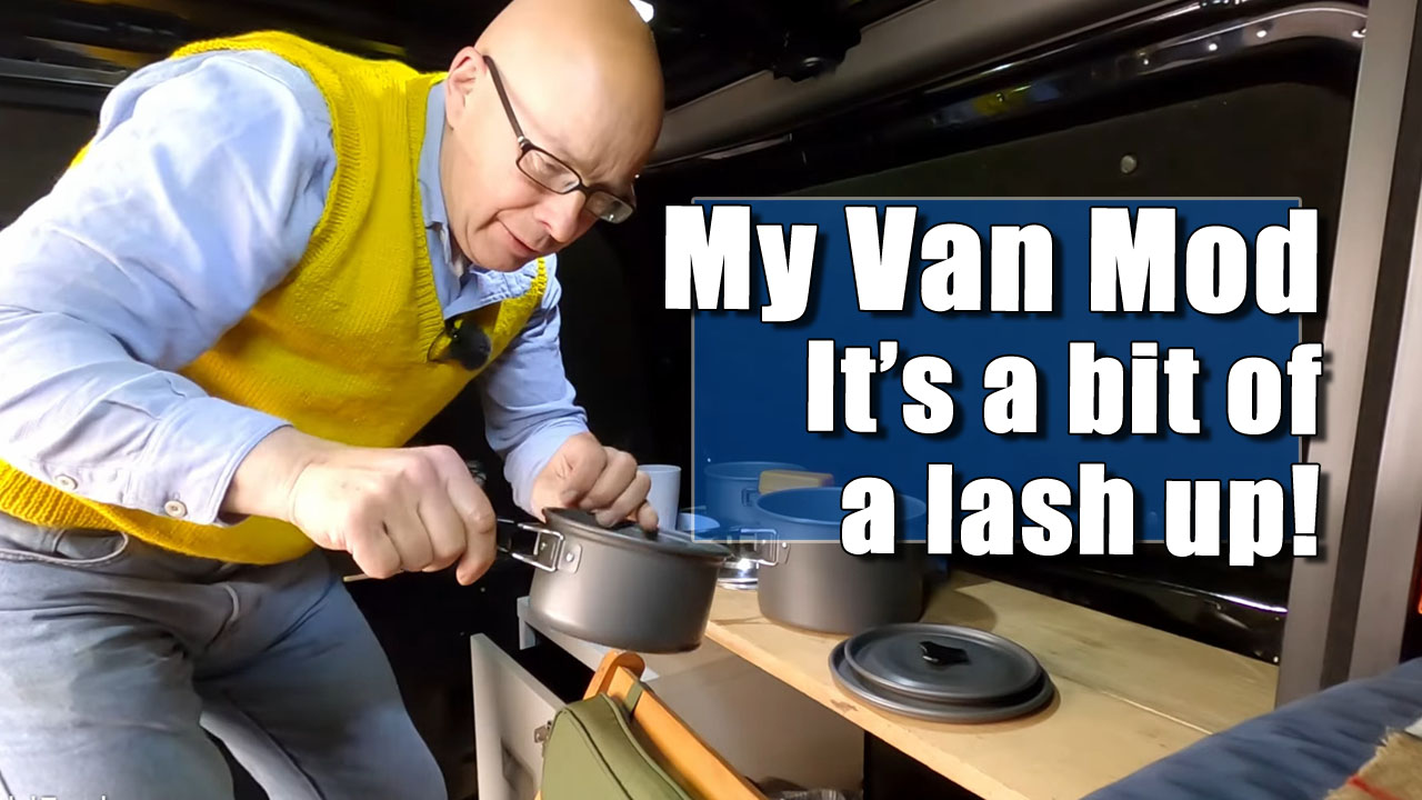 More Mods to the Van - It's a bit of a lash up!