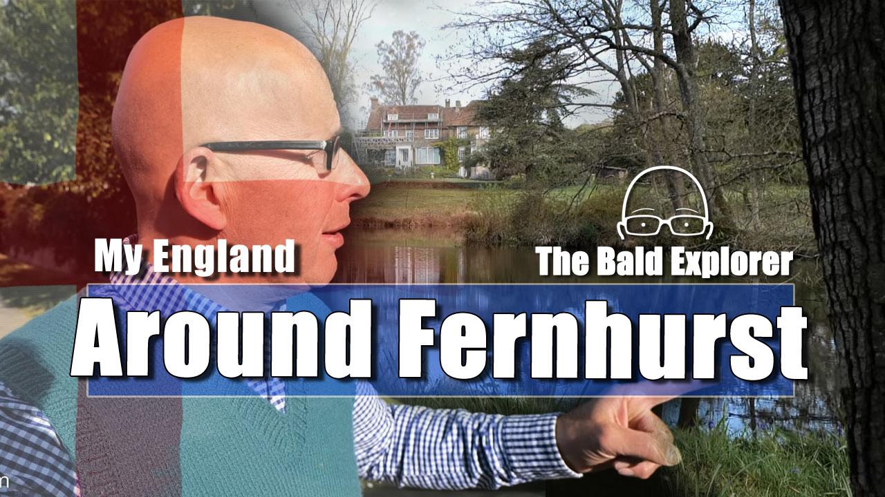 My England: A Walk Through Fernhurst Parish in West Sussex