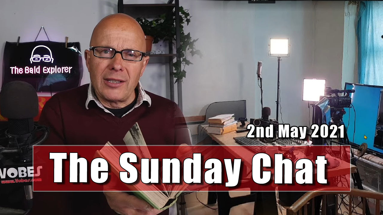 The Sunday Chat - 2nd May 2021