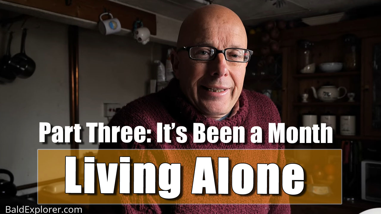 Living Alone - Episode Three: A Month in an Empty House