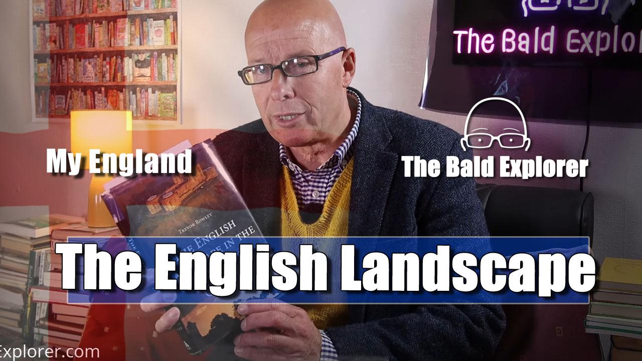 My England: The English Landscape