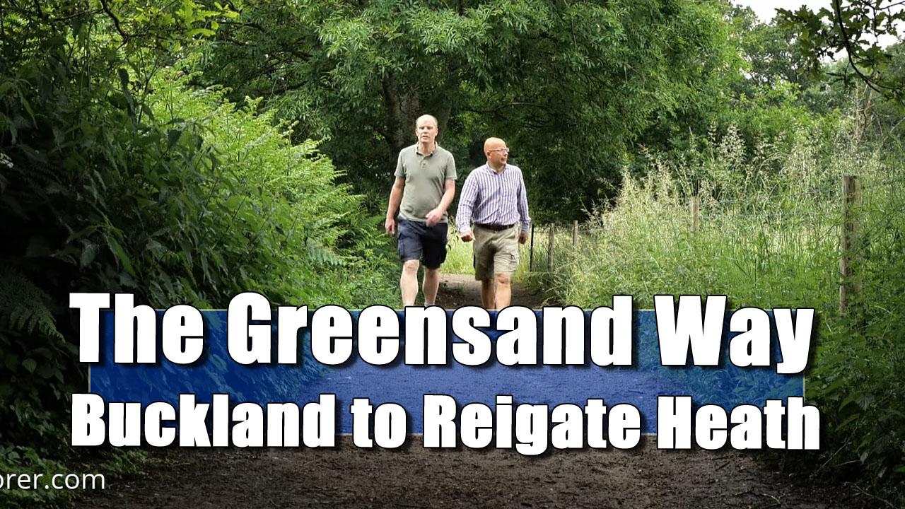 The Greensand Way - Buckland to Reigate Heath