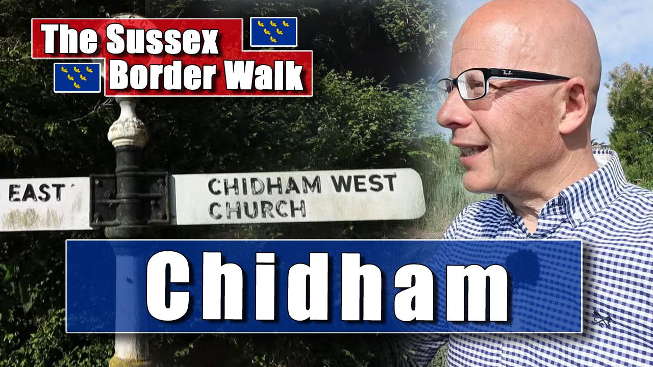 The Sussex Border Walk - Part Twenty-Three: Chidham