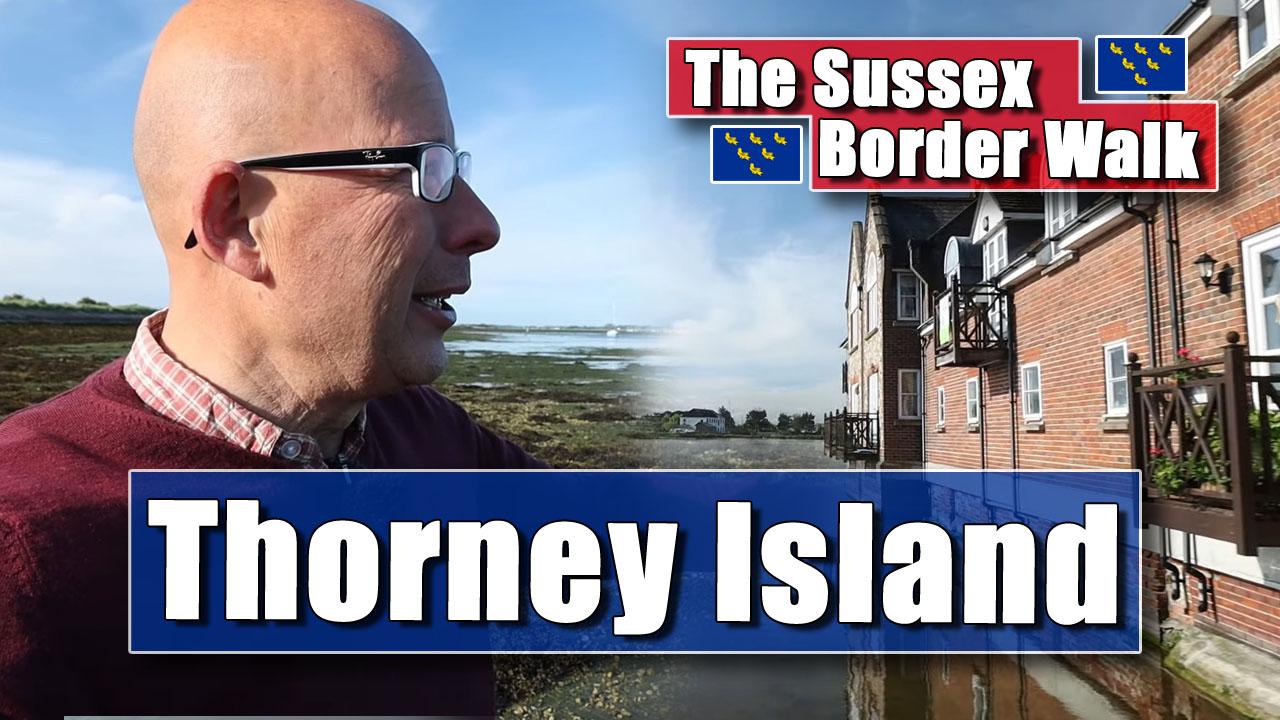 The Sussex Border Walk - Part Twenty-Four: Thorney Island to Emsworth