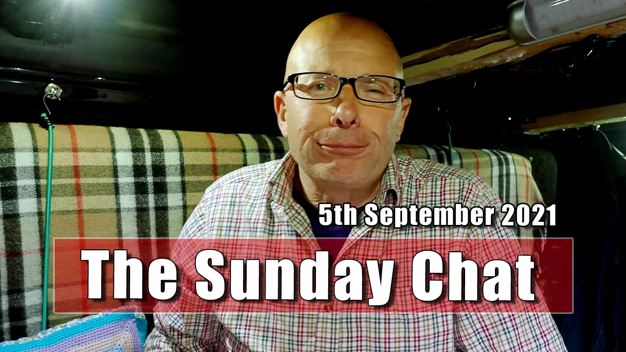 The Sunday Chat - 5th September 2021