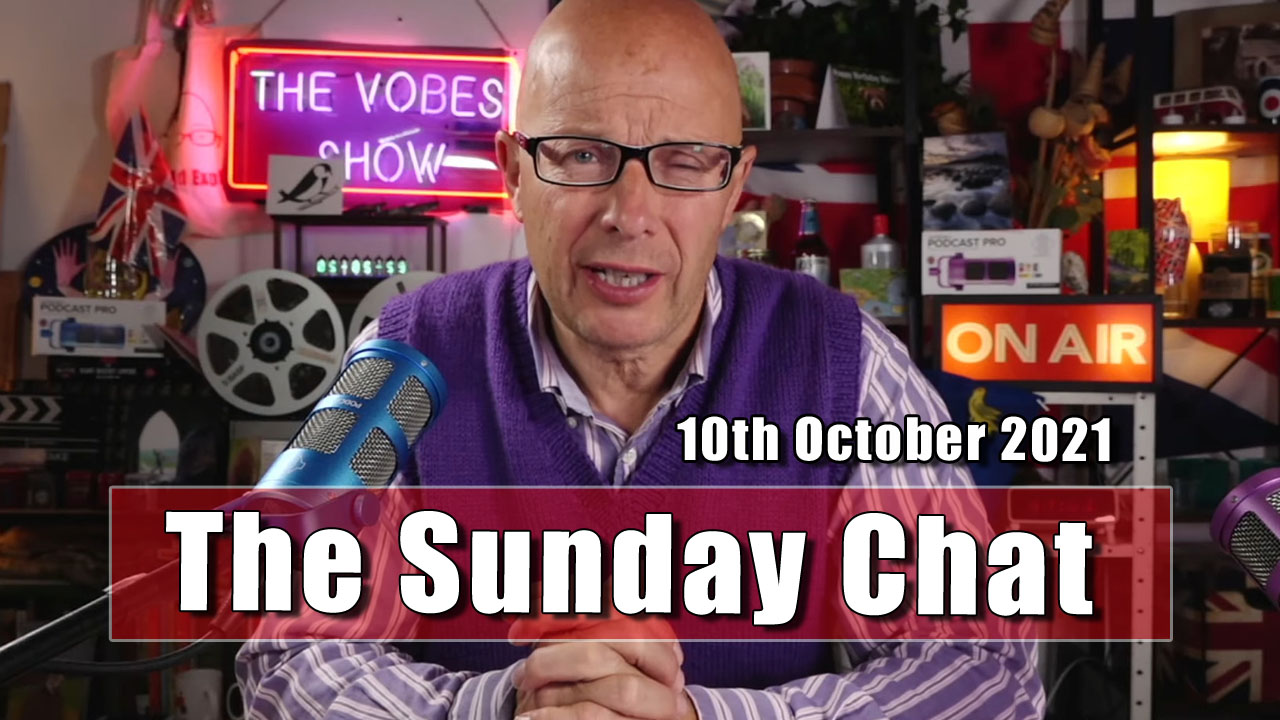 The Sunday Chat - 10th October 2021
