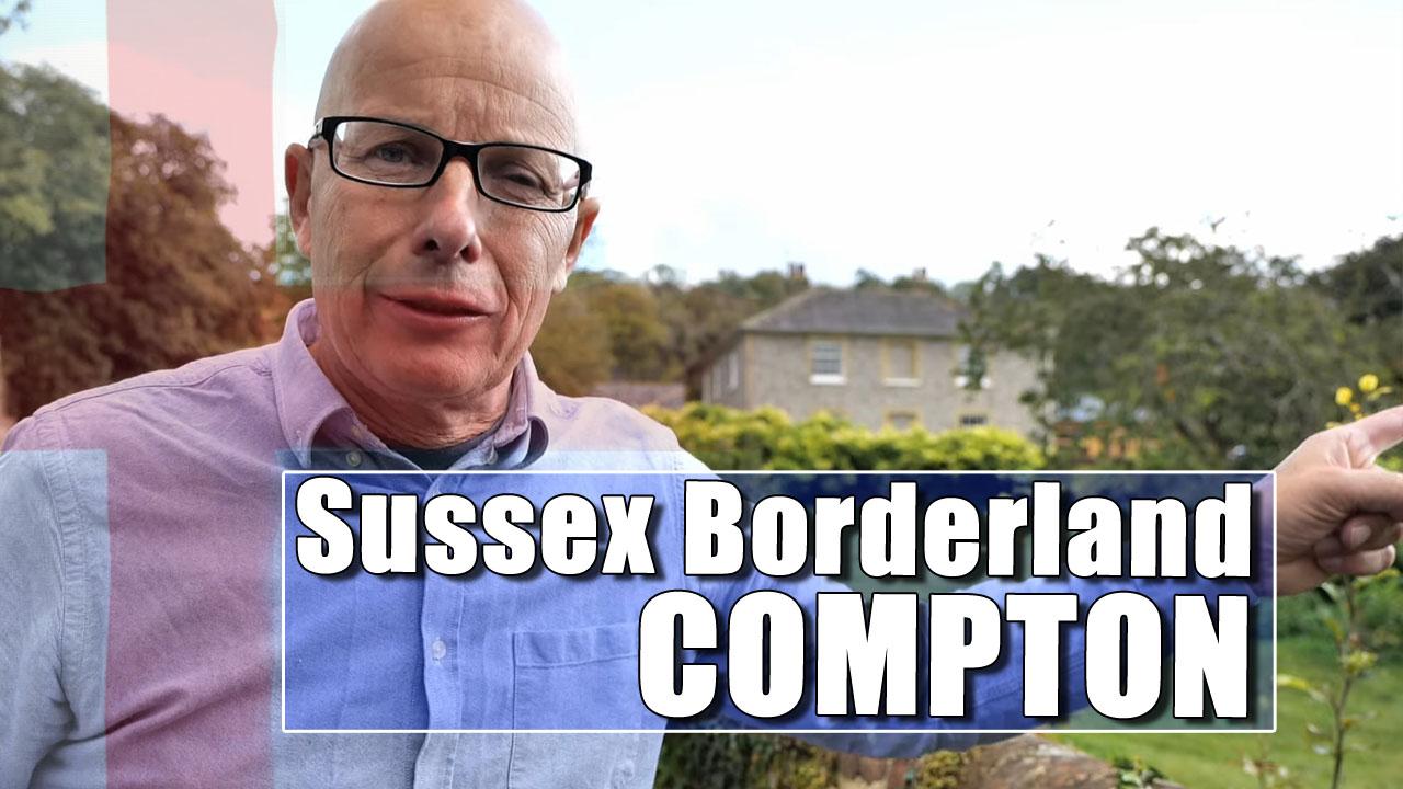 Sussex Borderland | I visit Compton village