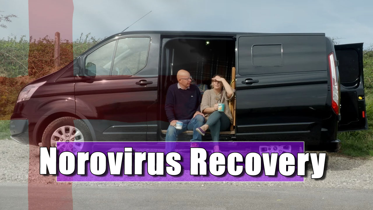 Van Life UK | Recovering from the Norovirus